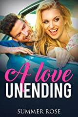A Love Unending: A Friends to Lovers Second Chance Romance (Lover's Road Book 5) Kindle Edition