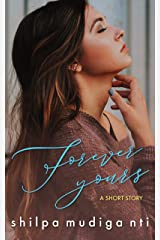 Forever Yours: A Short Story Kindle Edition