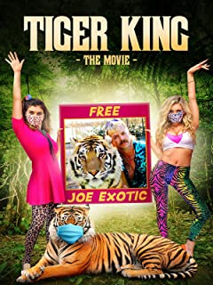 Tiger King The Movie