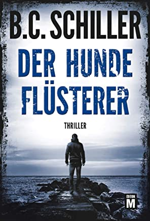 Der Hundeflüsterer (David Stein 1) (German Edition)