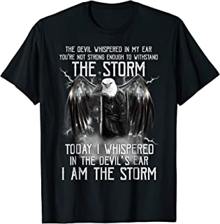 Today I Am The Storm Eagle T-shirt