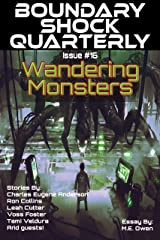Wandering Monsters: Boundary Shock Quarterly 016 Kindle Edition