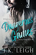 Dangerous Games: A Rockstar Romance (Dating Games Book 4)