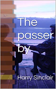 The passer by