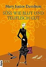 Süß wie Blut und teuflisch gut (Betsy Taylor 2) (German Edition)