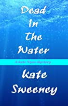 Dead in the Water (Kate Ryan Mysteries Book 10)