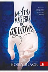 A menina mais fria de Coldtown eBook Kindle
