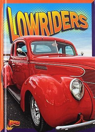 Lowriders (Pasión Por Los Motores) (Spanish Edition)