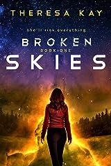 Broken Skies Kindle Edition