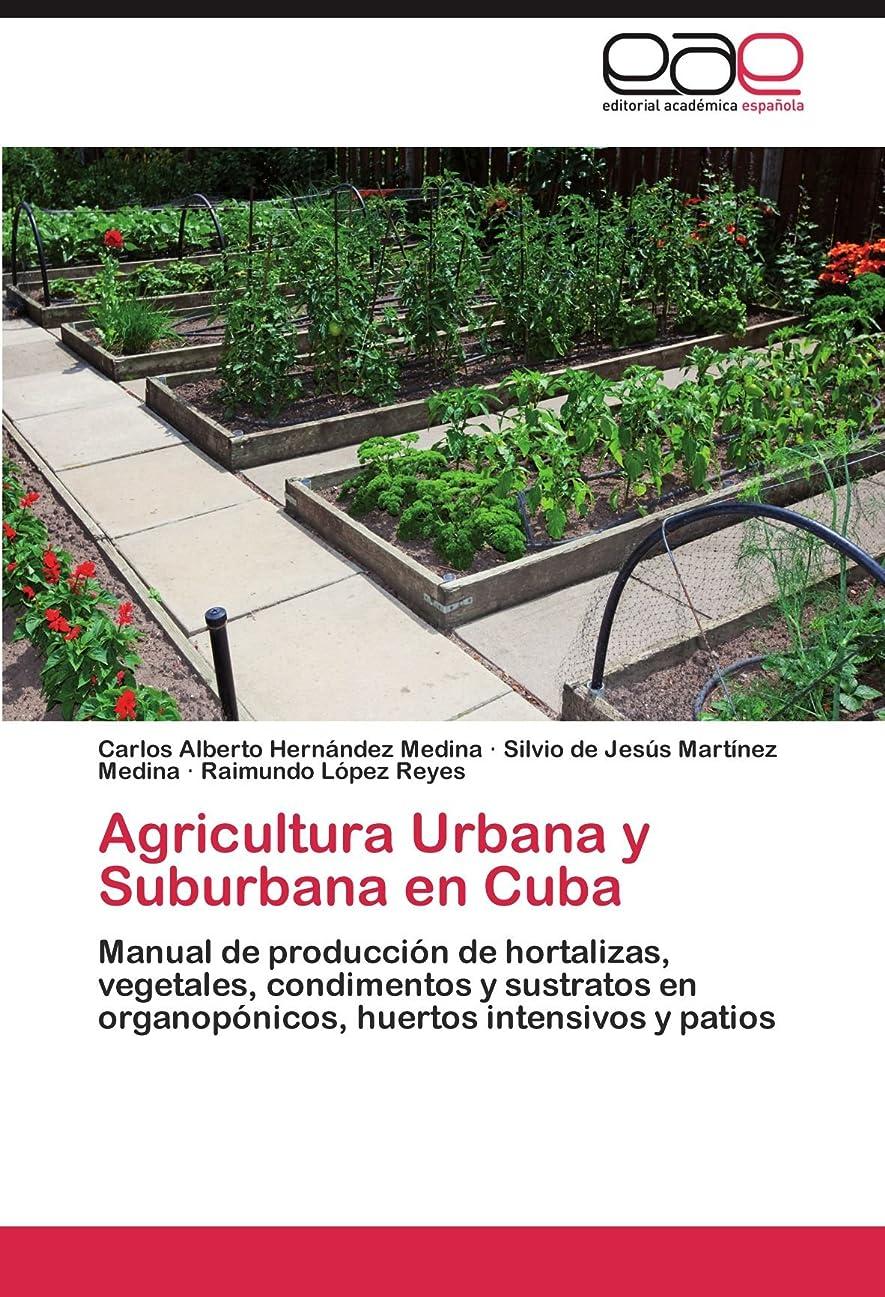 テメリティ誰の返済Agricultura Urbana y Suburbana En Cuba
