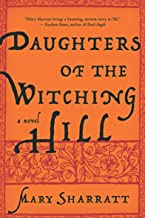 Daughters of the Witching Hill: A Novel