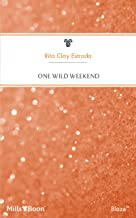 One Wild Weekend (Bachelor Auction Book 5)