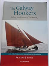 The Galway Hookers: Sailing Work Boats of Galway Bay