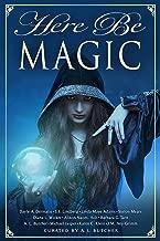 Here Be Magic (Myth, Monsters and Mayhem Book 9)