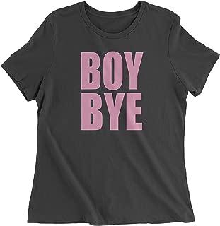 Expression Tees Boy Bye Pink Lemonade Womens T-Shirt