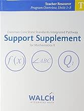 CCSS IP Support Supplement for Mathematics II Teacher Resource Program Overview Units 1-3