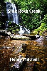Slick Rock Creek Paperback