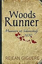 Woods Runner: Massacre at Schenectady, 1690