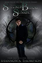 Seconds Before Sunrise (The Timely Death Trilogy Book 2)