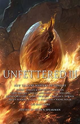 Unfettered III: New Tales By Masters of Fantasy (English Edition)