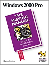 Windows 2000 Pro: The Missing Manual: The Missing Manual