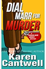 Dial Marr for Murder (A Barbara Marr Murder Mystery Book 6) Kindle Edition