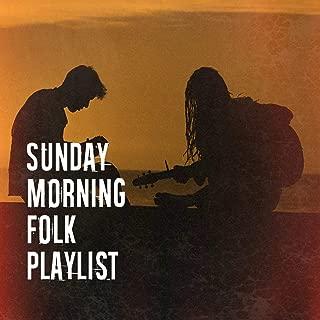 Sunday Morning Folk Playlist