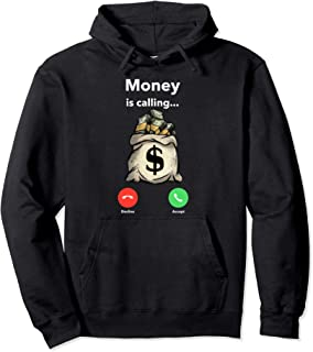 Hustle Game Money is Calling Gang Ster Entrepreneur T Shirt Pullover Hoodie