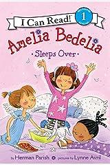 Amelia Bedelia Sleeps Over (I Can Read Level 1) Kindle Edition