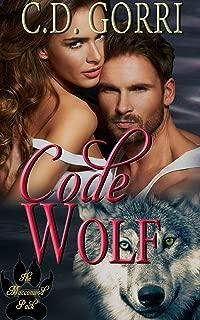 Code Wolf: A Macconwood Pack Novel (The Macconwood Pack Novel Series Book 3)