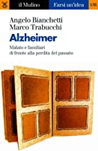 Alzheimer (Farsi un'idea Vol. 176) (Italian Edition)