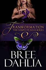 Transformation: The Complete Julia Series Kindle Edition