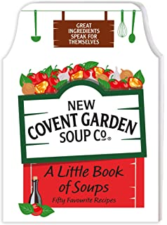 A Little Book of Soups: 50 Favourite Recipes