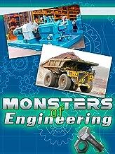 Monsters of Engineering