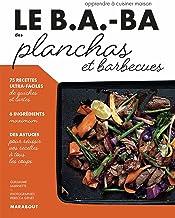 Le B.A.-BA de la cuisine - Planchas et barbecue (Le B.A-B.A de la cuisine)