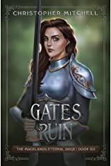 Gates of Ruin: An Epic Fantasy Adventure (The Magelands Eternal Siege Book 6) Kindle Edition