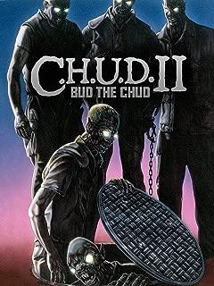 C.H.U.D. II: Bud the Chud