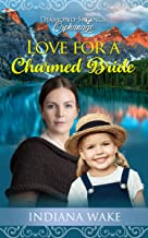 Love for a Charmed Bride (Diamond Springs Orphanage Book 3) (English Edition)