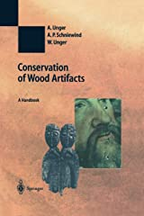 Conservation of Wood Artifacts: A Handbook (Natural Science in Archaeology) Taschenbuch
