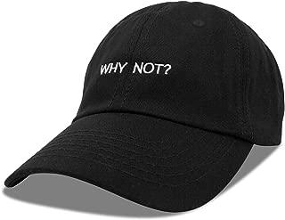 Mens Baseball Cap Womens Dad Hat Black White Hats Why Not