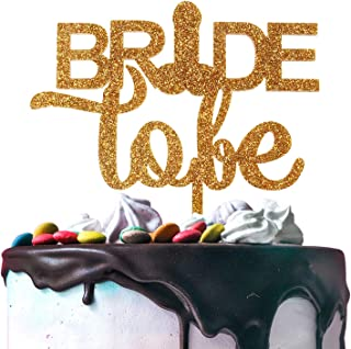 Bride To Be Gold Glitter Acrylic Cake Topper Bachelorette Hen Night Wedding Funny Party Decoration.