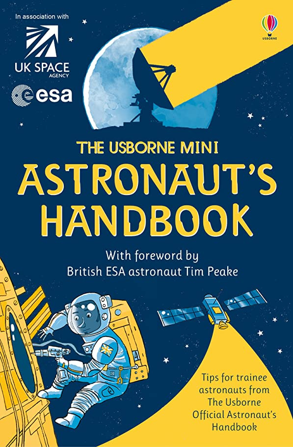 前提条件若い死傷者The Usborne Mini Astronaut's Handbook: For tablet devices (Usborne Handbooks) (English Edition)