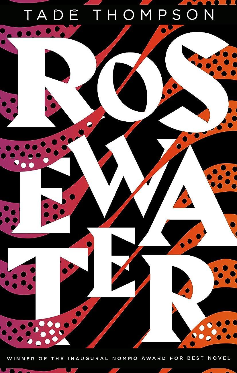 義務加入アヒルRosewater (The Wormwood Trilogy) (English Edition)