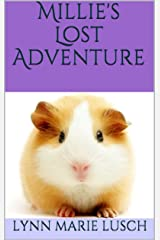 Millie's Lost Adventure (Lynn's Girls Books Book 1) Kindle Edition