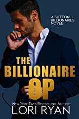 The Billionaire Op (The Sutton Billionaires Book 3) Kindle Edition