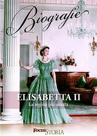 Elisabetta II. La regina più amata