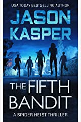 The Fifth Bandit (Spider Heist Thrillers Book 4) Kindle Edition