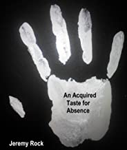 An Acquired Taste for Absence