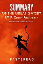SUMMARY of the Great Gatsby by F. Scott Fitzgerald: Analysis and Review a Book