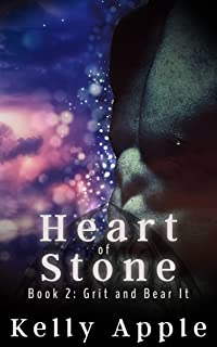 Grit and Bear It (Heart of Stone Book 2)